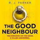 The Good Neighbour Audiobook