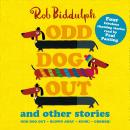 Odd Dog Out and Other Stories Audiobook