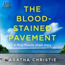 The Blood-stained Pavement: A Miss Marple Short Story Audiobook