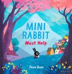 Mini Rabbit Must Help Audiobook