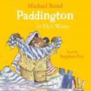 Paddington in Hot Water Audiobook