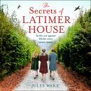 The Secrets of Latimer House Audiobook