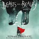 Beasts and Beauty: Dangerous Tales Audiobook
