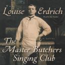 Master Butchers Singing Club, Louise Erdrich