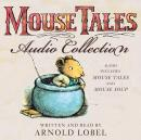 Mouse Tales Audio Collection, Arnold Lobel