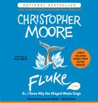Fluke, Christopher Moore