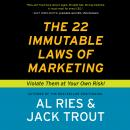 22 Immutable Laws Of Marketing, Al Ries, Jack Trout