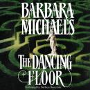 Dancing Floor, Barbara Michaels