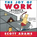 Joy of Work, Scott Adams