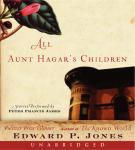 All Aunt Hagar's Children: Selected Stories Audiobook