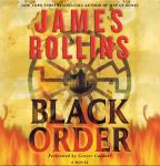 Black Order: A Sigma Force Novel, James Rollins