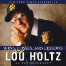 Wins, Losses, and Lessons: An Autobiography Audiobook