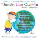Jamie Lee Curtis Audio Collection, Jamie Lee Curtis