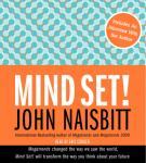 Mind Set!, John Naisbitt