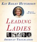 Leading Ladies, Kay Bailey Hutchison