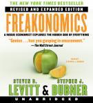 Freakonomics Rev Ed: A Rogue Economist Explores the Hidden Side of Everything Audiobook
