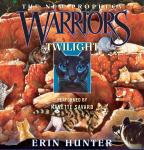Warriors: The New Prophecy #5: Twilight Audiobook