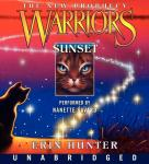 Warriors: The New Prophecy #6: Sunset Audiobook