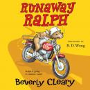 Runaway Ralph, Beverly Cleary