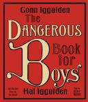 Dangerous Book for Boys, Hal Iggulden, Conn Iggulden