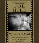 My Father's Mask, Joe Hill