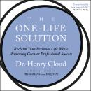 One-Life Solution, Henry Cloud