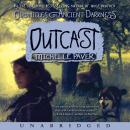 Chronicles of Ancientrkness #4: Outcast Audiobook