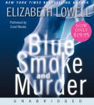 Blue Smoke and Murder, Elizabeth Lowell