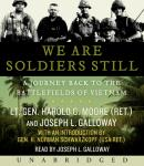 We are Soldiers Still, Joseph L. Galloway, Harold G. Moore