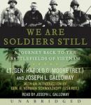 We Are Soldiers Still: A Journey Back to the Battlefields of Vietnam, Harold G. Moore