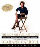 Legs Are the Last to Go, Diahann Carroll