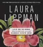 ARM and the Woman, Laura Lippman