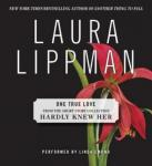 One True Love, Laura Lippman