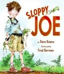 Sloppy Joe, Dave Keane
