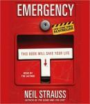 Emergency, Neil Strauss