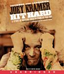 Hit Hard, Joey Kramer