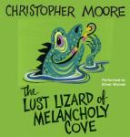 Lust Lizard of Melancholy Cove, Christopher Moore