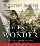 Tales of Wonder, Huston Smith