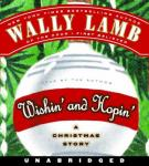Wishin' and Hopin', Wally Lamb