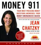 Money 911: Your Most Pressing Money Questions Answered, Your Money Emergencies Solved, Jean Chatzky