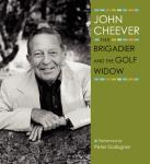 Brigadier and the Golf Widow, John Cheever