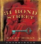 31 Bond Street: A Novel, Ellen Horan