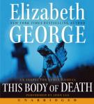 This Body of Death: An Inspector Lynley Novel, Elizabeth George