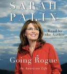 Going Rogue: An American Life, Sarah Palin