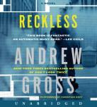 Reckless: A Novel, Andrew Gross