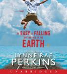 As Easy as Falling Off the Face of the Earth, Lynne Rae Perkins