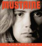 Mustaine: A Heavy Metal Memoir, Dave Mustaine, Joe Layden