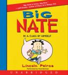 Big Nate: In a Class by Himself, Lincoln Peirce