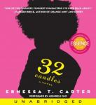 32 Candles: A Novel, Ernessa T. Carter