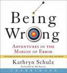 Being Wrong: Adventures in the Margin of Error, Kathryn Schulz